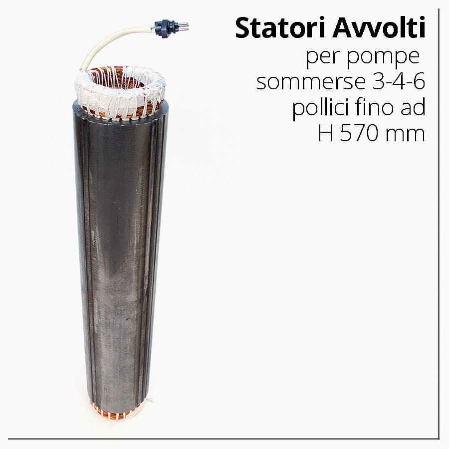 Statori Avvolti per pompe sommerse 3-4-6 pollici fino ad H 570 mm